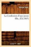 La Confession d'une jeune fille, (Éd.1865)
