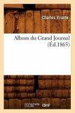 Album Du Grand Journal (Éd.1865)