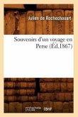 Souvenirs d'un voyage en Perse (Éd.1867)