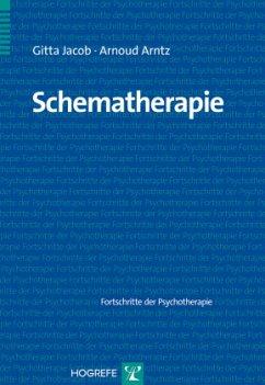 Schematherapie - Jacob, Gitta; Arntz, Arnoud