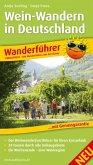 Wein-Wandern in Deutschland