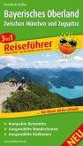 Bayerisches Oberland - Zwischen München und Zugspitze Reiseführer