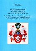 Adliges Privatleben vom Kaiserreich bis zur Revolution 1918