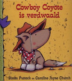 Cowboy Coyote is verdwaald