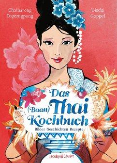 Das Thai-Kochbuch - Toperngpong, Chainarong F.