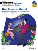 Klarinette spielen mein schönstes Hobby - Der Konzertband, Klarinette und Klavier, m. Audio-CD