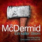 Ein kalter Strom / Tony Hill & Carol Jordan Bd.3 (MP3-Download)