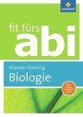 Fit fürs Abi. Biologie Klausur-Training