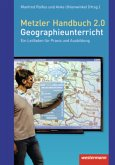 Metzler Handbuch 2.0 Geographieunterricht