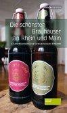 Die schönsten Brauhäuser an Rhein und Main