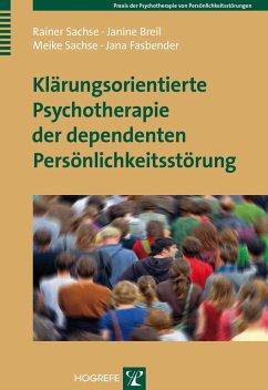 Klärungsorientierte Psychotherapie der dependen...