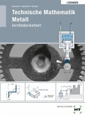 Technische Mathematik Metall. Lösungen