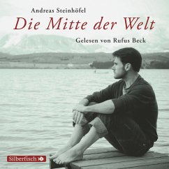 Die Mitte der Welt (MP3-Download) - Steinhöfel, Andreas