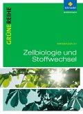 Grüne Reihe. Zellbiologie und Stoffwechselphysiologie. Schülerband