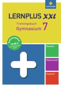 Lernplus XXL - Trainingsbuch Gymnasium. 7. Schuljahr - Hermes, Rolf; Kollhoff, Dirk; Stakenborg, Christine; Vahl, Angela; Fielder, Clare