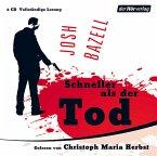 Schneller als der Tod (Vollständige Lesung - 6 Audio-CDs)