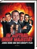 Im Auftrag Ihrer Majestät - James Bond und der Eurospy-Film