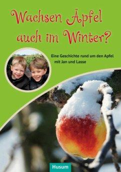 Wachsen Äpfel auch im Winter?