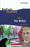 Die Weber. EinFach Deutsch ...verstehen