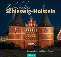 Zauberhaftes Schleswig-Holstein