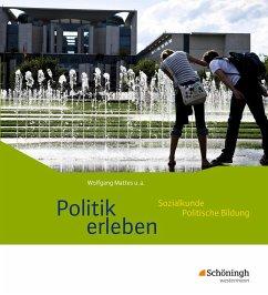 Politik erleben - Ausgabe B. Schülerband