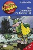 Das Geheimnis von Spooky Hill / Kommissar Kugelblitz Bd.23 (Mängelexemplar)