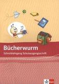 Die Bücherwurm Fibel. Schreiblehrgang Schulausgangsschrift