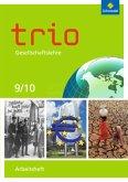 Trio Gesellschaftslehre 9 / 10. Arbeitsheft. Nordrhein-Westfalen