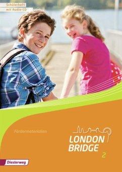 London Bridge 2. Schülerheft mit Audio CD