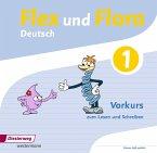 Flex und Flora: Vorkurs zum Lesen und Schreiben