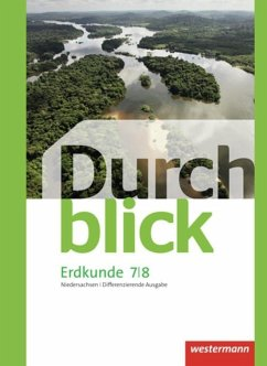 Durchblick Erdkunde 7 / 8. Schülerband. Differenzierende Ausgabe. Oberschulen in Niedersachsen