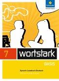 wortstark Basis 7. SprachLeseBuch. Differenzierende Allgemeine Ausgabe