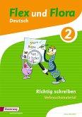 Flex und Flora 2. Heft Richtig schreiben: Verbrauchsmaterial