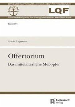 Offertorium - Angenendt, Arnold