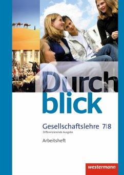 Durchblick Gesellschaftslehre 7 / 8. Arbeitsheft. Niedersachsen