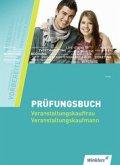 Prüfungsbuch Veranstaltungskaufleute. Schülerband