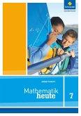 Mathe heute 7. Arbeitsheft. Nordrhein-Westfalen