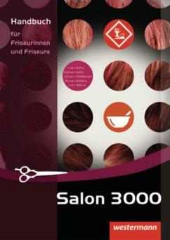 Salon 3000. Handbuch für Friseurinnen und Friseure - Ausfelder, Veronika; Noack, Dagmar