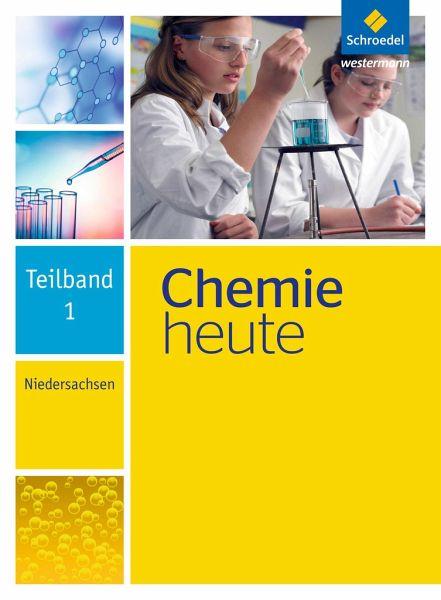 chemie heute teilband 1 niedersachsen schulb cher portofrei bei b. Black Bedroom Furniture Sets. Home Design Ideas