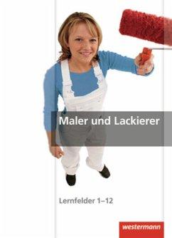 Maler und Lackierer Gesamtband. Schülerband - Mengel, Uta; Littmann, Klaus; Finkenzeller, Bernhard; Herrmann, Uwe; Dempf, Markus