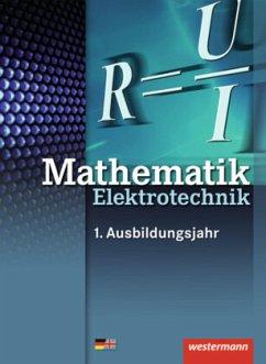 Elektrotechnik Grundbildung Technische Mathematik. Schülerband - Simon, Ulrich; Walter, Christoph; Kroll, Sebastian; Lankes, Volker