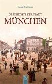 Geschichte der Stadt München