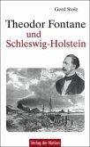 Theodor Fontane und Schleswig-Holstein