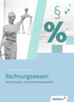 Rechnungswesen für Rechtsanwalts- und Notarfachangestellte. Schülerband - Rennert, Werner; Ohlsen, Peter-Michael; Langer, Wolfgang; Nalbach, Ilse