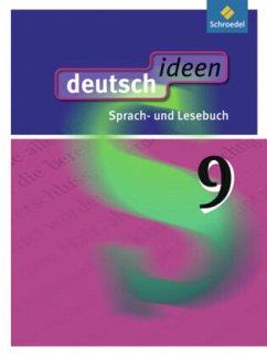 deutsch ideen 9. Schülerband. Allgemeine Ausgabe