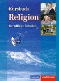 Kursbuch Religion Berufliche Schulen. Schülerband