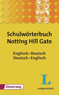 Schulwörterbuch Notting Hill Gate