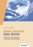 Gutes Deutsch - Gute Briefe. Schülerbuch