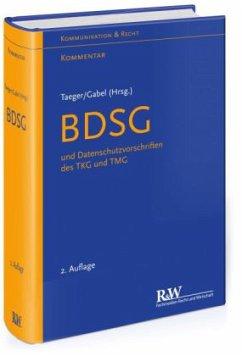 BDSG und Datenschutzvorschriften des TKG und TM...