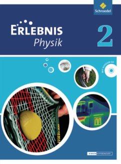 Erlebnis Physik 2. Schülerband. Oberschulen. Ni...
